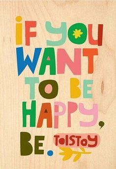 Be happy today.