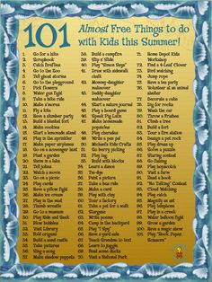 101 Great Ideas of Almost Free Things to do with Kids this Summer!