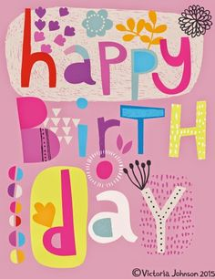 18 Ideas birthday greetings quotes print patterns for 2019 Birthday Greetings Quotes, Best Birthday Quotes, Happy Birthday Messages, Happy Birthday Images, Birthday Pictures, Birthday Fun, Vintage Birthday, Bday Cards, Birthday Greeting Cards