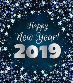 110 Inspirational New Year Wishes, Messages and Greetings - Best Happy New Year Greetings , New Year Greetings Quotes, New Year Wishes Quotes, New Year Wishes Messages, Happy New Year Message, Happy New Year Images, Happy New Year Wishes, Quotes About New Year, Happy New Year 2019, Happy Year