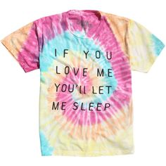 Hot Topic If You Love Me Tie Dye T-Shirt ($17) ❤ liked on Polyvore featuring tops, t-shirts, shirts, tie-dye tops, tie-dye shirts, tie die t shirt, tee-shirt and tyedye shirts