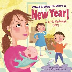 What a Way to Start a New Year Kar-Ben, September 2013, http://jacquelinejules.com/what_a_way_to_start.htm