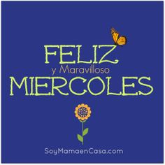 #feliz #miercoles #happy #wednesday www.soymamaencasa.com