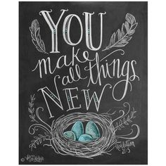 Lily & Val You Make All Things New - Print (1,075 MXN) ❤ liked on Polyvore featuring home, home decor, wall art, words, fillers, other, pics, decor, quote wall art and spring home decor