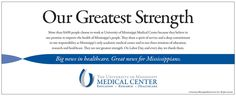 More than 9,6000 people choose to work at University of Mississippi Medical Center because they believe in our promise to improve the health of Mississippi's people. 2014  Labor Day newspaper strip ad. (Aug. 2014) http://ummchealth.com/