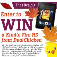 Win a Kindle Fire & a $100 Visa gift card! Register for DealChicken to receive emails for deeply discounted prices on the best things to see and do around town from restaurants and spas to travel and golf. There's even a Marketplace of convenient shop-at-home deals. Signup today and I get ten extra sweepstakes entries.