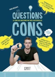 Les Questions Cons  Hugo First