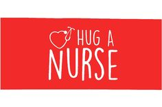 Hug A Nurse Red