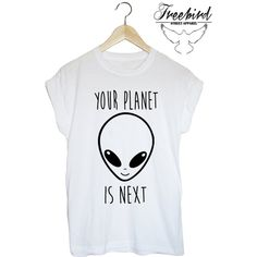 Your planet is next grunge alien ufo tshirt ($22) ❤ liked on Polyvore featuring tops, t-shirts, shirts, t shirt, tees, nebula shirt, grunge shirts, t shirts, black t shirt and black shirt