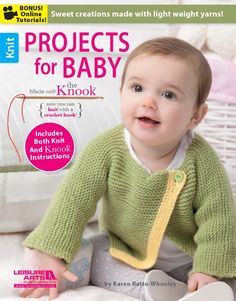 Projects for Baby Made with the Knook - Precious baby items that can be made by using a Knook, or knit by using traditional knitting needles. Crochet using the Knook hook and never drop a stitch while learning to make knitted fabric. While learning this technique, you'll have a great selection of baby items from which to choose!