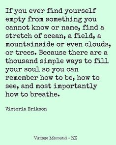 by Victoria Erikson  ( I love this, beautifully put)