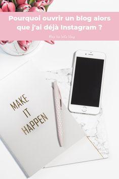 Pourquoi ouvrir un blog alors que j'ai déjà Instagram ? - Hey ho let's blog Make It Happen, Let It Be, Shit Happens, Mars, Blogging, How To Make, Articles, Community, Writing