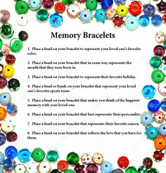 Memory Bracelets for grieving - but you can also use the same idea as a Coping/soothing bracelet when times get though e.g. recovery, anxiety, stress, panic, ED, SI, etc
