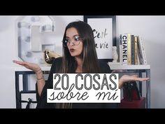20 Cosas Sobre Mi | Fashaddicti - YouTube