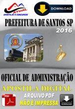 Apostila Digital Concurso Prefeitura de Santos SP Oficial de Administracao 2016