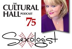 The Cultural Hall: Episode 75, Sexologist ***This Episode is About Sex***  Notice that we didn't spell out S E X.  We are not gratuitous in the language we use in this episode. We are not profane. We talk very openly about sex, with a sex professional. It is very informative, useful information for you, your partner and for the church as a whole to consider the dynamic subject of sex.  We share at what ages you should start discussing sex with children. Listen at TheCulturalHall.com