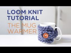 Loom knit tutorial: the mug warmer - YouTube