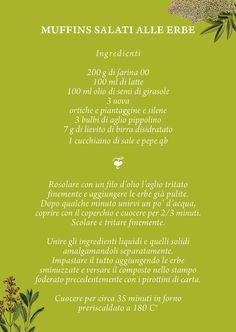 RICETTA MUFFINS SALATI ALLE ERBE  Forni di Sopra si tinge di verde! Quattro giorni dedicati alle erbe spontanee di Primavera.  Scopri il programma completo su WWW.FESTA-DELLE-ERBE.IT http://www.festa-delle-erbe.it/