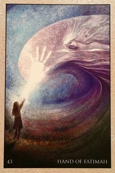 """March 25/2017 Daily Angel Oracle Card: Hand Of Fatimah, from the RUMI Oracle Card deck, by Alana Fairchild, artwork by Rassouli Hand Of Fatimah: """"I can never leave you, not for a moment, not for an hour. Y…"""