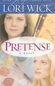 One of my Absolute FAVORITE Books! Pretense - By: Lori Wick