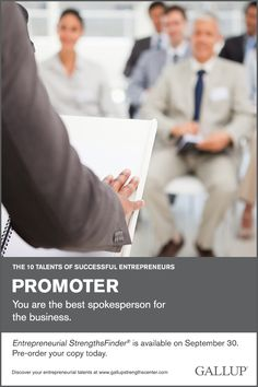 You are the best spokesperson for the business. Discover your entrepreneurial talents at Gallup Strengths Center. www.gallupstrengthscenter.com
