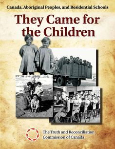 They came for the children: Canada, Aboriginal peoples, and residential schools. Truth and Reconciliation Commission of Canada Aboriginal Education, Indigenous Education, Aboriginal History, Aboriginal People, Native Canadian, Canadian History, Native American History, American Symbols, American Indians