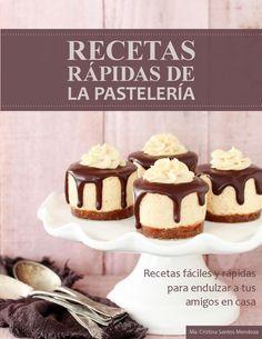 Recetas rápidas de la Pastelería  Maria Cristina Santos