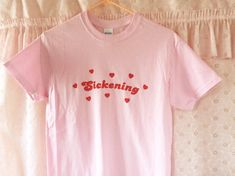 Sickening White or Pink T-Shirt  Unisex Sizes by CreepyGals