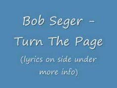 Bob Seger   Turn The Page(with lyrics)