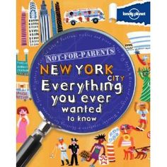 Lonely Planet Not For Parents New York (Paperback) http://www.amazon.com/dp/1742208150/?tag=wwwmoynulinfo-20 1742208150