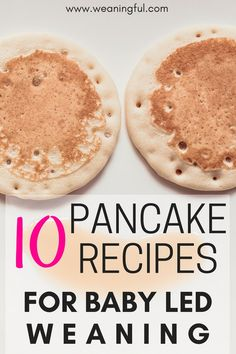 Here are 10 ways in which you can vary baby led weaning pancakes when introducing solids at 6 months . Sweet and savoury pancakes recipes for breakfast, lunch or dinner. Great first foods and finger foods for baby led weaning.