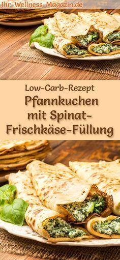 Low-Carb-Rezept für Pfannkuchen mit Spinat-Frischkäse-Füllung: Kohlenhydratarme, herzhafte Pfannkuchen - gesund, kalorienreduziert, ohne Getreidemehl #lowcarb #pancakes #pfannkuchen #gesunderezepte