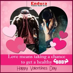 Endura Premiere Health Series - Love means taking a chance to get a healthy Body. Happy Valentines Day! #LoveBodyBuilding  #WheyProtein #ProteinPowder #BodybuildingSupplements #IndianBodybuildingSupplements #Protein #EnduraPremiereHealthSeries