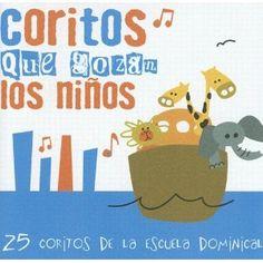 Coritos Que Gozan los Ninos: 25 Cantos de Escuela Dominical (Spanish Edition)