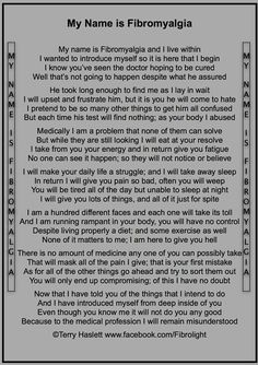 In spite of the rhyming, which is rather silly, this is one of the best essays on Fibromyalgia I have ever read...V
