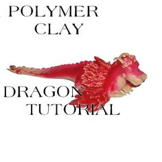 Polymer clay Tutorial  Dragon jpeg file by glori305 on Etsy