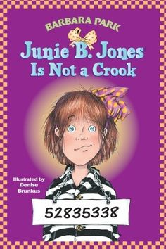 Junie B. Jones Is Not a Crook- Sophia just finished this one :)