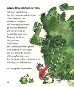 Wonderfully crazy poem from Michael Rosen's book 'I never know how poems start'
