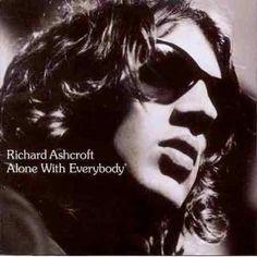 Richard Ashcroft - Alone With Everybody