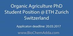 Organic Agriculture PhD Student Position @ ETH Zurich Switzerland