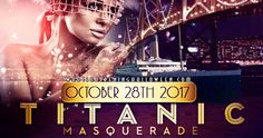 Titanic Masquerade SF Halloween Yacht Cruise 2017 Tickets - Oct 28 at 7:00 PM | What better backdrop for snapping pics with your costumed crew than the Golden Gate Bridge and SF skyline? This midnight cruise masquerade is perfect for anyone who's lazy or not into putting a costume together. All you need is a mask, cocktail attire… And did I mention the open bar? Hell yes!!