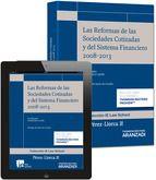 Las reformas de las sociedades cotizadas y del sistema financiero (2008-2013) / working paper de la cátedra de derecho mercantil Pérez Llorca.     Aranzadi, 2014