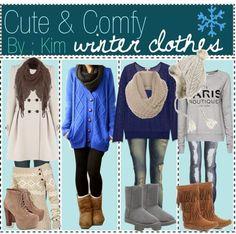 Cute  Comfy Winter Clothes .