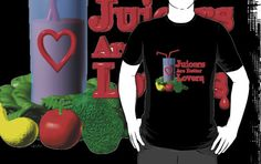 Juicers are Better Lovers by Valxart.com by Valxart Click to see Valxart on redbubble.com/people/valxart