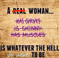 All women are REAL. Plus they are whatever the hell they want to be.
