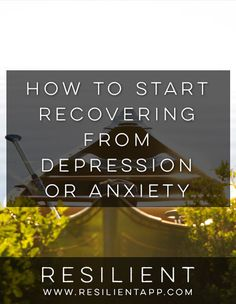 How to Start Recovering from Depression or Anxiety #depression #anxiety #happiness #happy #mentalhealth #depressed #recovery