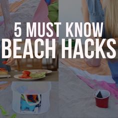 5 Must Know Beach Hacks. Must-know tips when you're heading to the beach.