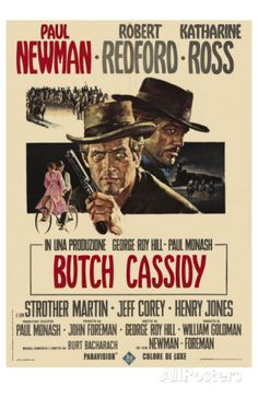 """La recensione di """"Butch Cassidy"""" (Butch Cassidy and Sundance Kid) di George Roy Hill con Paul Newman, Robert Redford, Katharine Ross, Strother Martin, Henry Jones Old Movie Posters, Classic Movie Posters, Cinema Posters, Movie Poster Art, Classic Films, Film Posters, Sundance Kid, Film Movie, Films Western"""