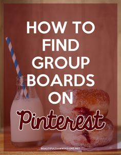 How to Find Group Boards on Pinterest - Beautiful Dawn Designs