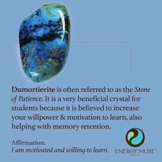 Dumortierite is known as the Stone of Patience. It is a very beneficial crystal … Dumortierite is known as the Stone of Patience. It is a very beneficial crystal for students because it is believed to increase your willpower and motivation to learn. Crystals Minerals, Crystals And Gemstones, Stones And Crystals, Gem Stones, Crystal Magic, Healing Crystal Jewelry, Reiki, Healing Stones, Healing Crystals